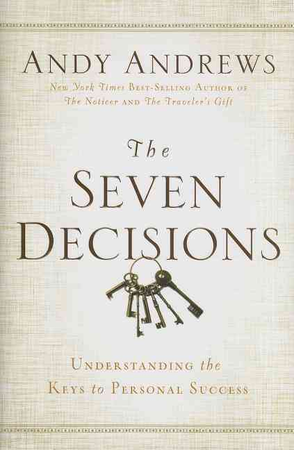 The Seven Decisions By Andrews, Andy